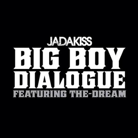 Jadakiss ft. The-Dream – Big Boy Dialogue