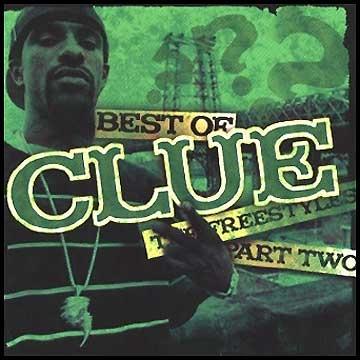 Classic Mixtape - DJ Clue - Best of Clue Freestyles Part 2