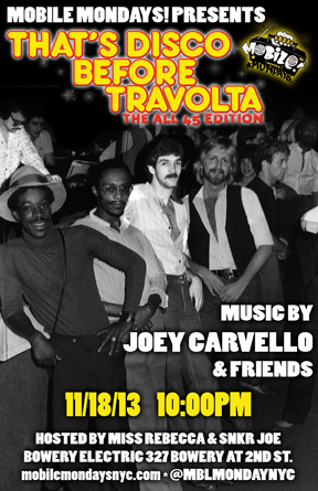 "Mobile Mondays! Joey Carvello's ""That's Disco Before Travolta""!"