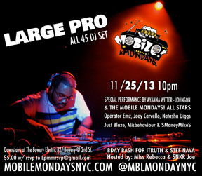 11/25 Mobile Mondays! Live with Large Pro
