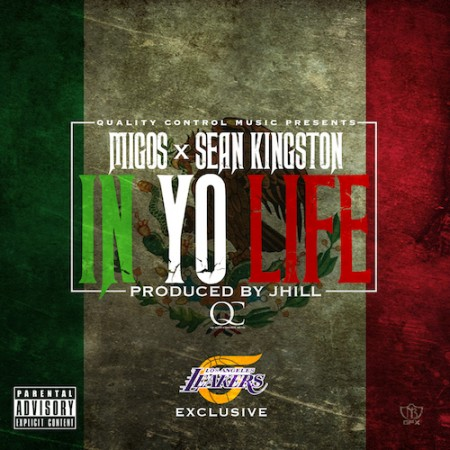 Migos ft. Sean Kingston – In Yo Life