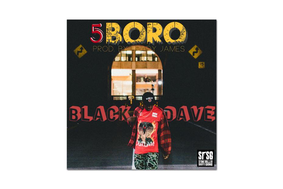 Black Dave – 5BORO
