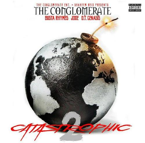 Busta Rhymes & The Conglomerate – Catastrophic 2 (Mixtape)