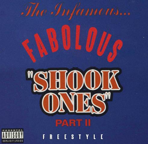 Fabolous – Shook Ones Pt. 2 Freestyle