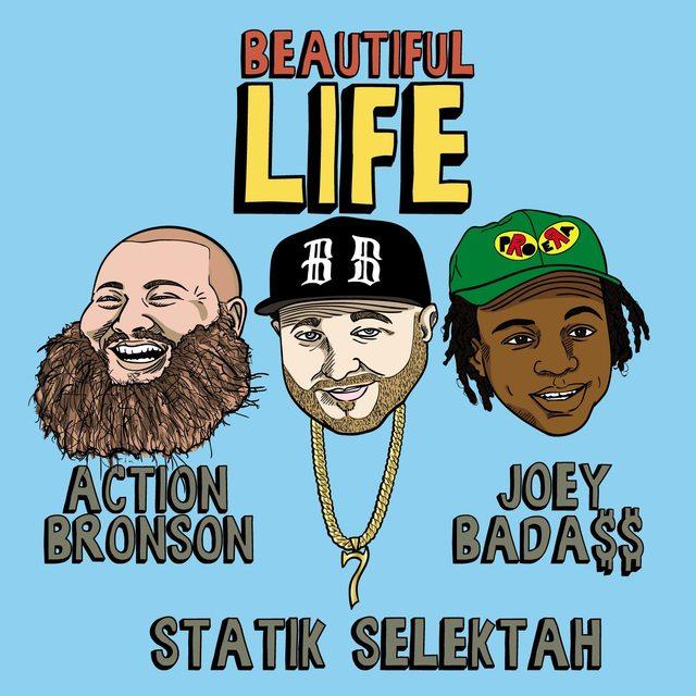 "Statik Selektah ""Beautiful Life"" featuring Action Bronson & Joey Bada$$"