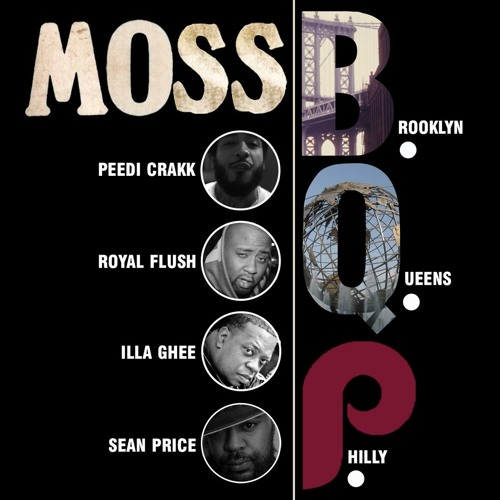 MoSS ft. Sean Price, Peedi Crakk, Illa Ghee & Royal Flush – B.Q.P.