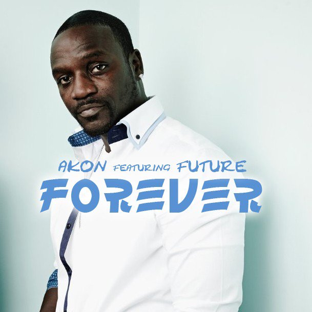 Akon ft. Future – Forever (Remix)