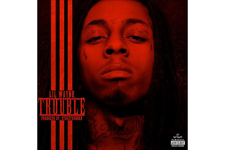 """Lil Wayne's Official """"Trouble"""" Single Surfaces 10 Years Later"""