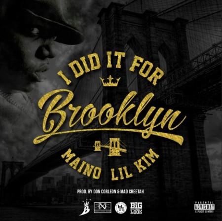 Maino ft. Lil Kim – Did It For Brooklyn