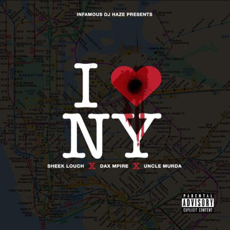 Sheek Louch, Dax Mpire & Uncle Murda – I Love NY