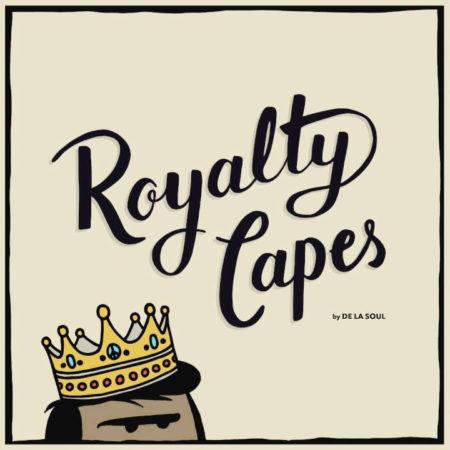 De La Soul – Royalty Capes