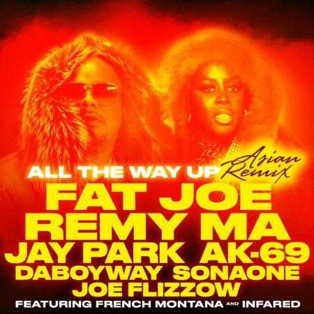 Fat Joe & Remy Ma – All The Way Up (Asian Remix)
