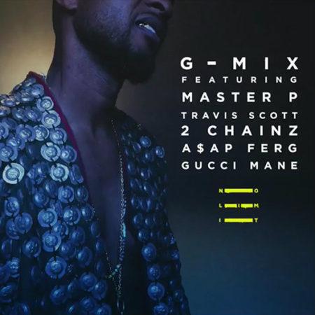 Usher ft. Master P, 2 Chainz, A$AP Ferg, Gucci Mane & Travis Scott – No Limit (Remix)