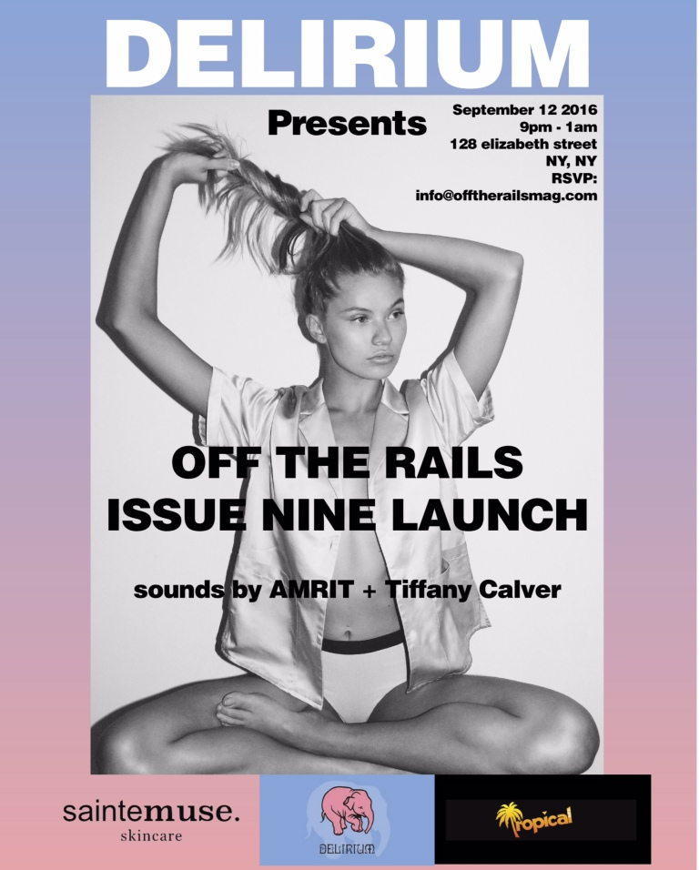 DELIRIUM Presents OFFTHE RAILS ISSUE 9 LAUNCH