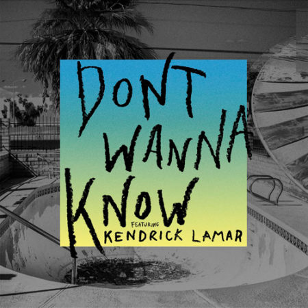 Maroon 5 ft. Kendrick Lamar – Don't Wanna Know