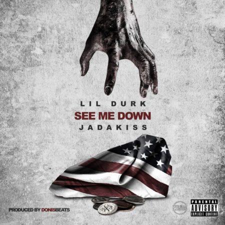 Lil Durk ft. Jadakiss – See Me Down