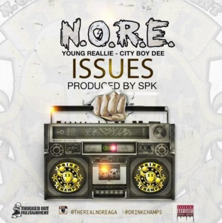 N.O.R.E ft. Yung Reallie & City Boy Dee – Issues
