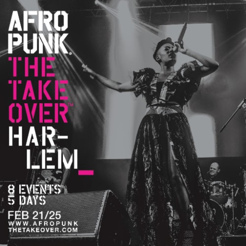 AFROPUNK THE TAKEOVER- HARLEM
