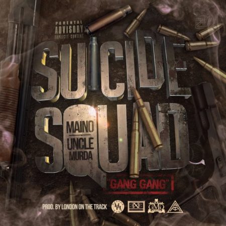 Suicide Squad (Maino & Uncle Murda) – Gang Gang