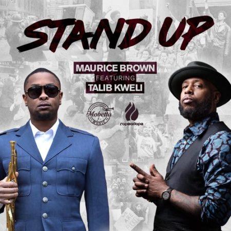 Maurice Brown ft. Talib Kweli – Stand Up