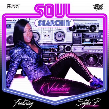 K'Valentine ft. Styles P – Soul Searching