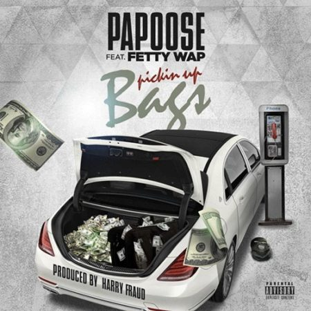 Papoose ft. Fetty Wap – Pickin Up Bags (Prod. by Harry Fraud)